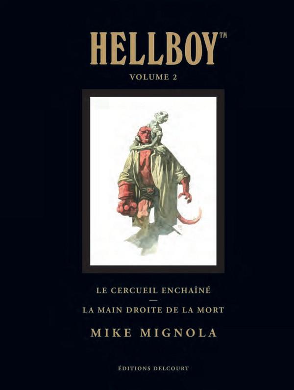 Hellboy Deluxe Volume II : Le cercueil enchaîné - La main droite de la mort (VF)