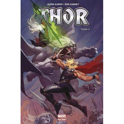 Thor Marvel Now Tome 3 (VF)