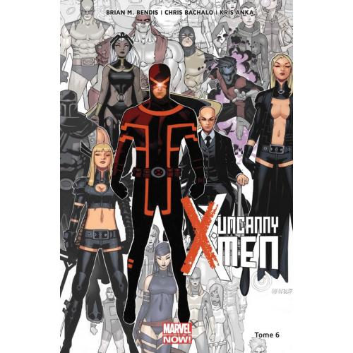 Uncanny X-Men Tome 6 (VF)