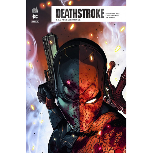 Deathstroke Rebirth Tome 1 (VF)